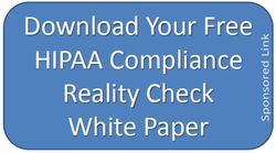 Medical Groups Need to Focus on HIPAA Compliance