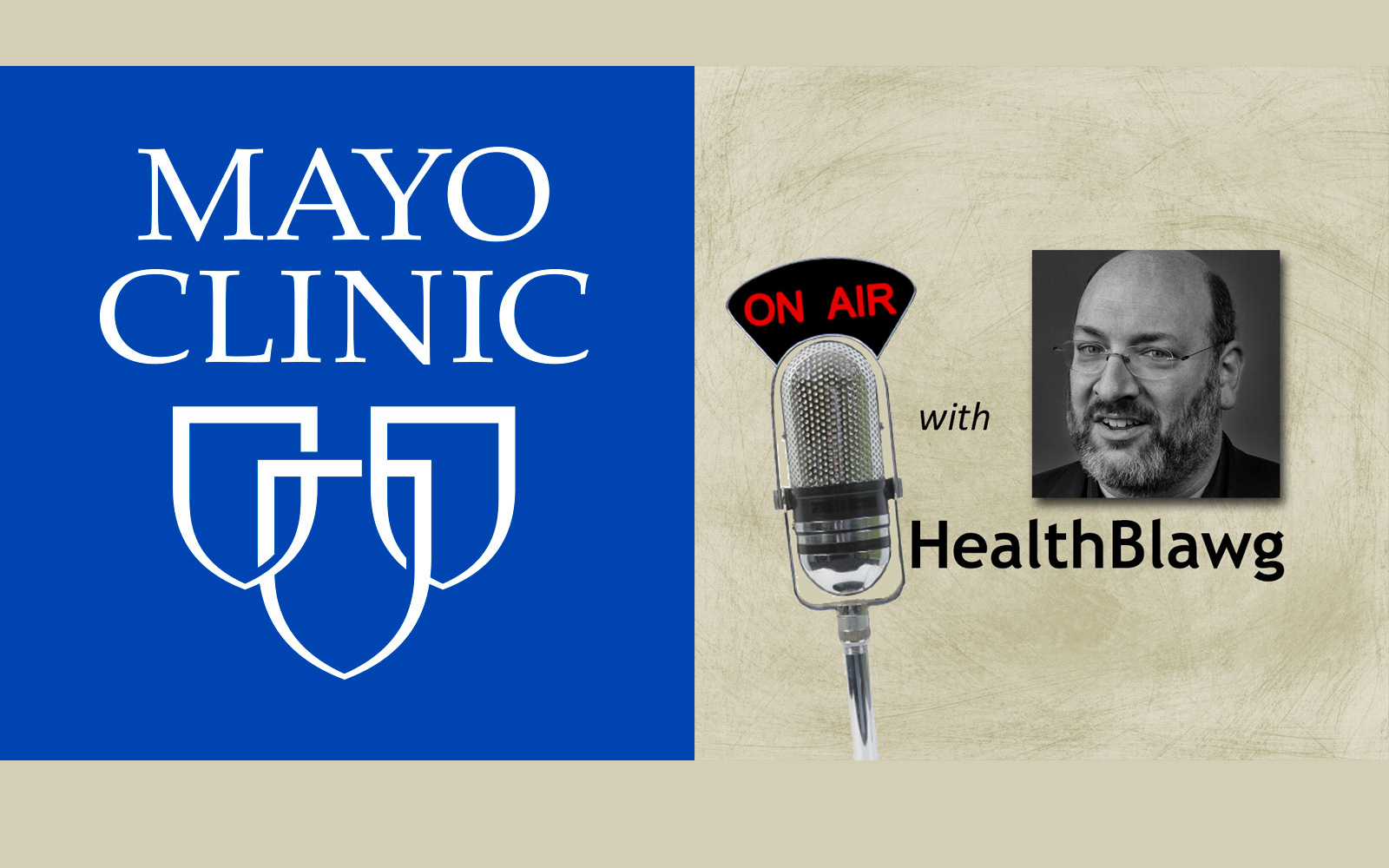 Blab with Mayo Clinic CEO John Noseworthy MD - US News Rankings and More