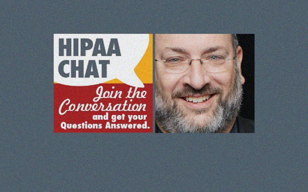 Join me for a HIPAA Chat & Bring Your Questions: Thursday November 3 at 2 pm ET